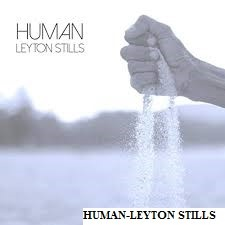 Human – Leyton Stills